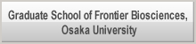 Graduate School of Frontier Biosciences, Osaka University